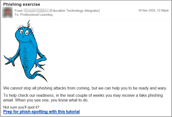 An announcement about the phishing exercise